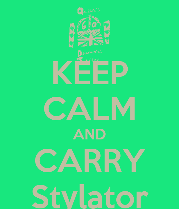 KEEP CALM AND CARRY Stylator