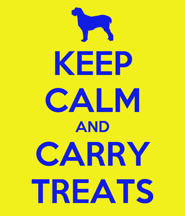 KEEP CALM AND CARRY TREATS