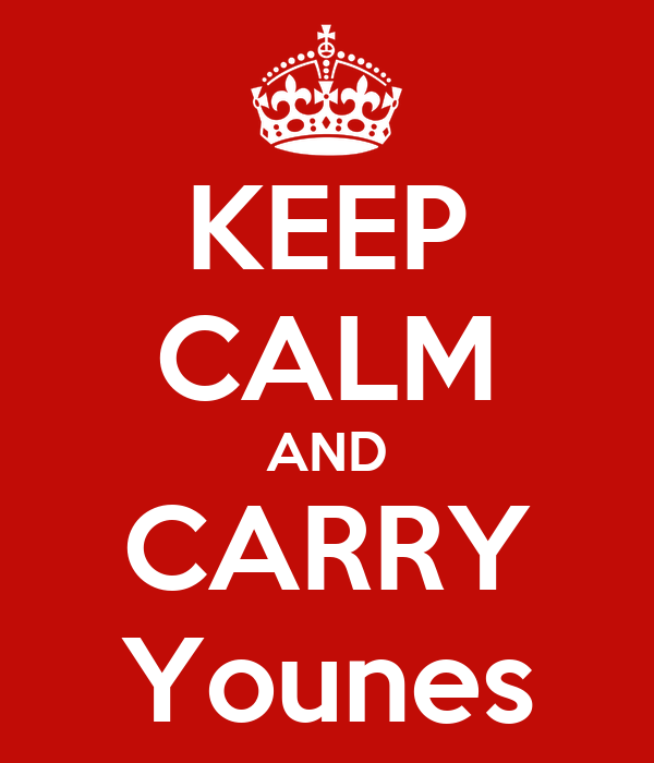 KEEP CALM AND CARRY Younes