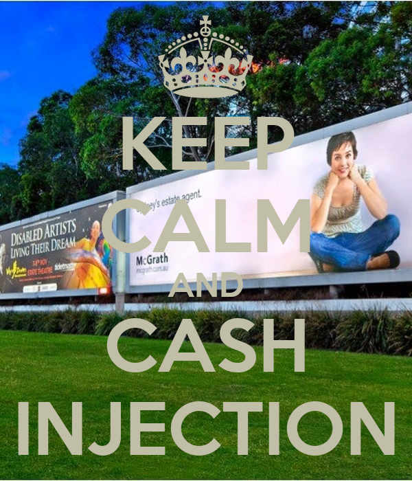 KEEP CALM AND CASH INJECTION