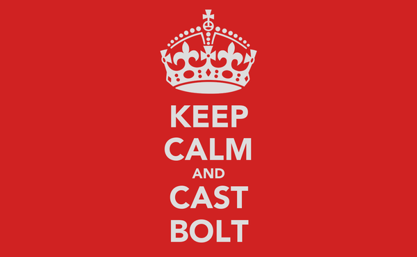 KEEP CALM AND CAST BOLT