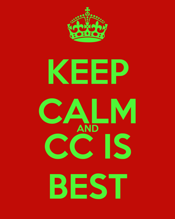 KEEP CALM AND CC IS BEST