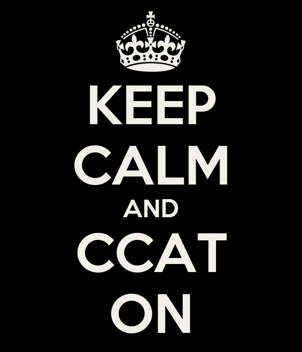 KEEP CALM AND CCAT ON