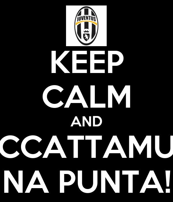KEEP CALM AND CCATTAMU NA PUNTA!