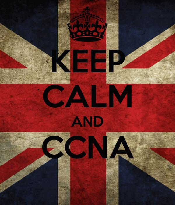 KEEP CALM AND CCNA