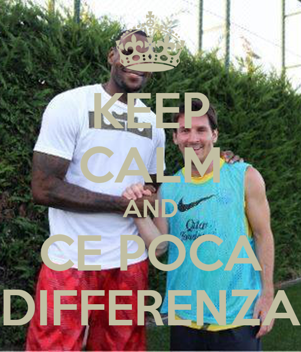 KEEP CALM AND CE POCA DIFFERENZA