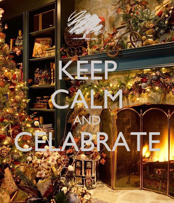 KEEP CALM AND CELABRATE