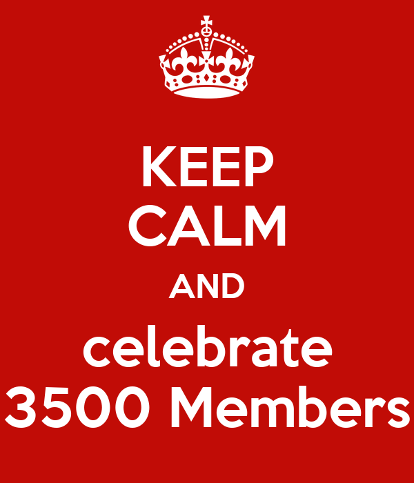 A combien nous arrêterons-nous ? - Page 23 Keep-calm-and-celebrate-3500-members-2