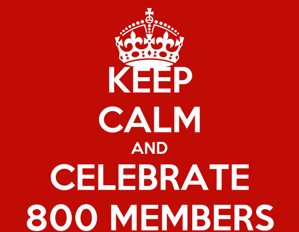 300+ forum members. Keep-calm-and-celebrate-800-members-1