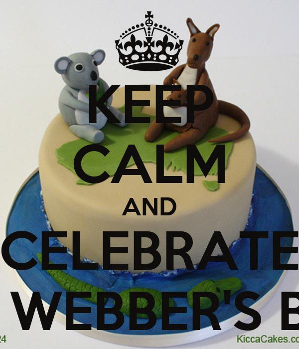 KEEP CALM AND CELEBRATE MARK WEBBER'S B-DAY!