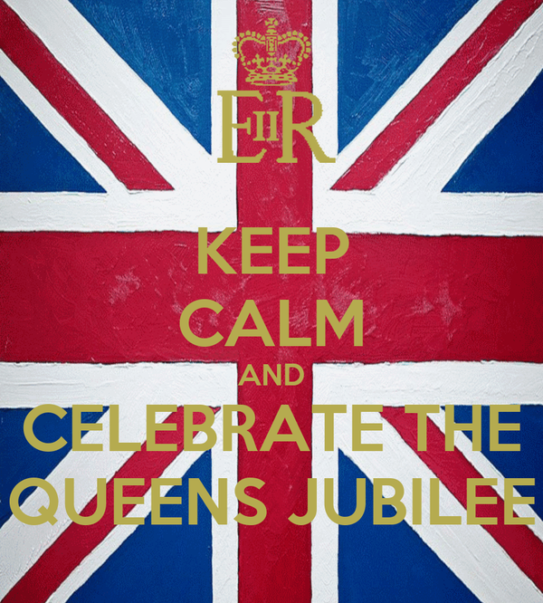 KEEP CALM AND CELEBRATE THE QUEENS JUBILEE