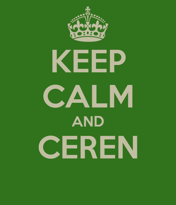 KEEP CALM AND CEREN