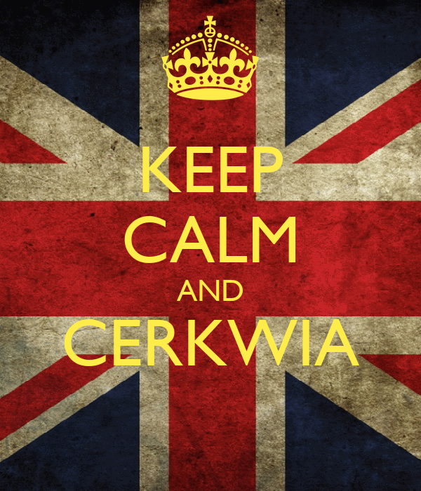 KEEP CALM AND CERKWIA