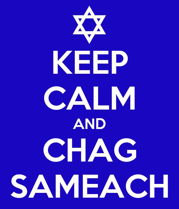 KEEP CALM AND CHAG SAMEACH