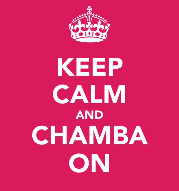 KEEP CALM AND CHAMBA ON