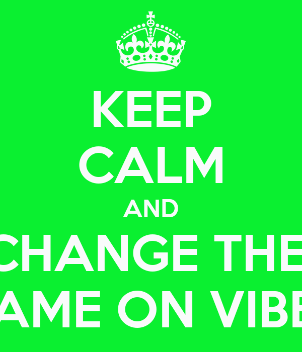 KEEP CALM AND CHANGE THE  NAME ON VIBER