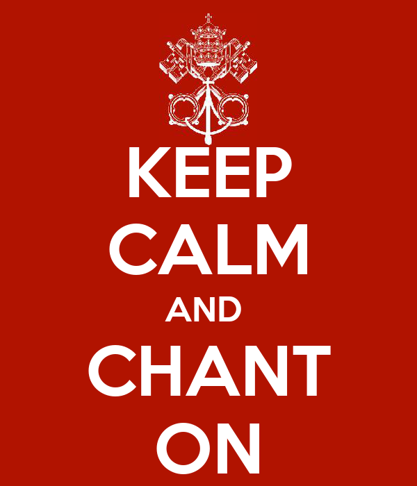 KEEP CALM AND  CHANT ON