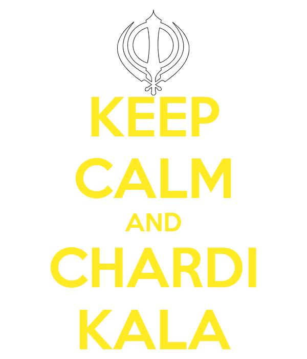 KEEP CALM AND CHARDI KALA