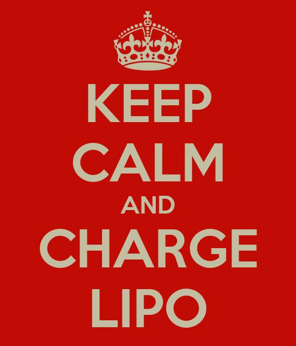 KEEP CALM AND CHARGE LIPO