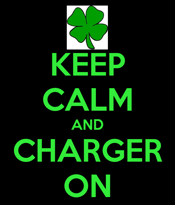 KEEP CALM AND CHARGER ON