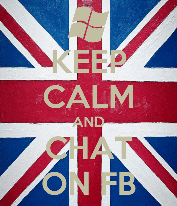 KEEP CALM AND CHAT ON FB