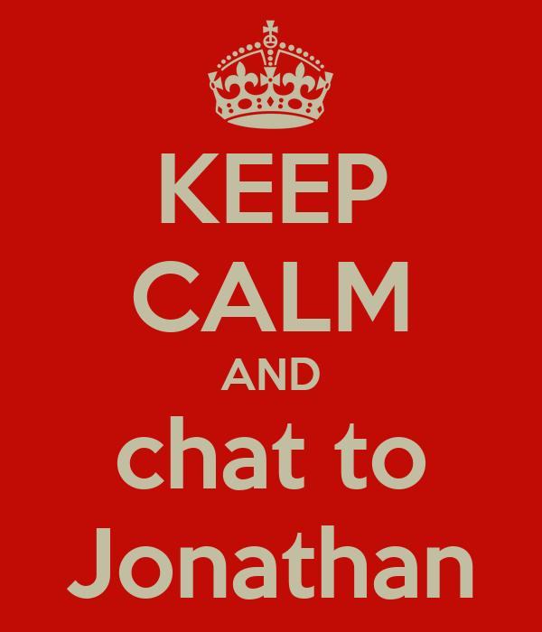 KEEP CALM AND chat to Jonathan
