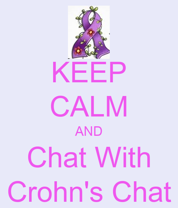 KEEP CALM AND Chat With Crohn's Chat