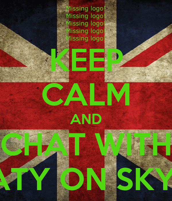KEEP CALM AND CHAT WITH MATY ON SKYPE