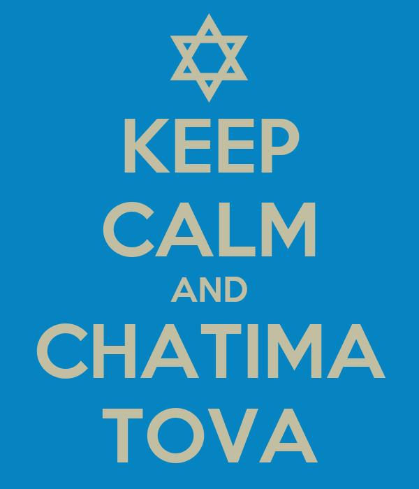 KEEP CALM AND CHATIMA TOVA
