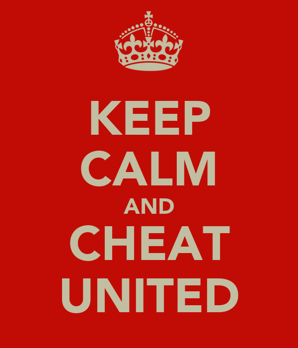 KEEP CALM AND CHEAT UNITED