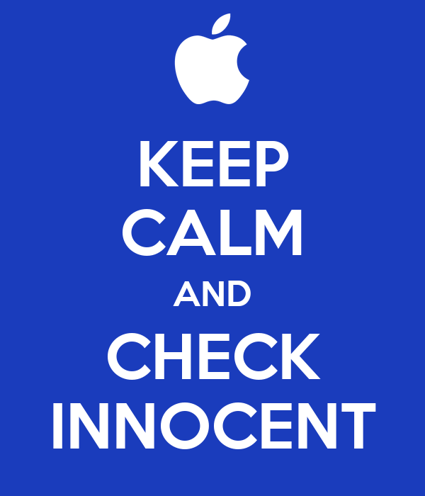 KEEP CALM AND CHECK INNOCENT