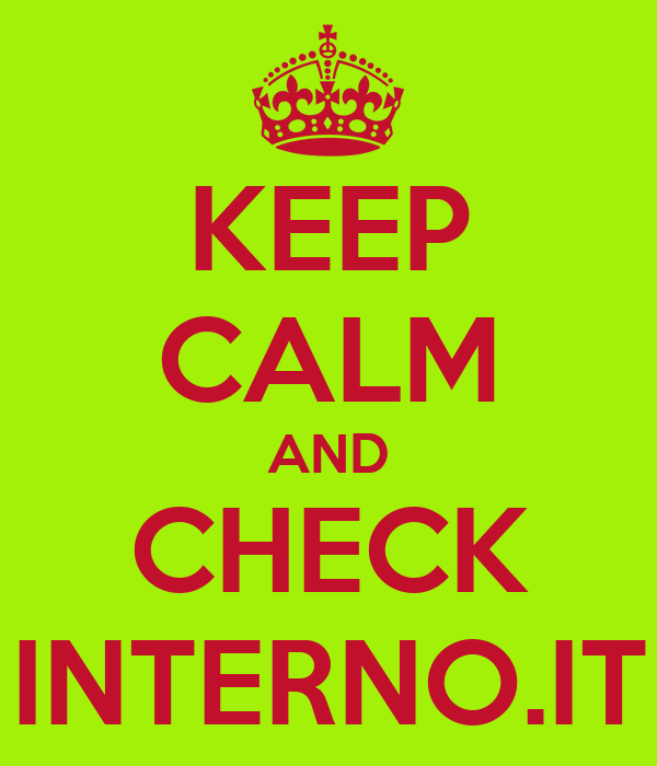 KEEP CALM AND CHECK INTERNO.IT