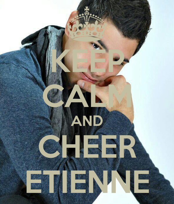 KEEP CALM AND CHEER ETIENNE