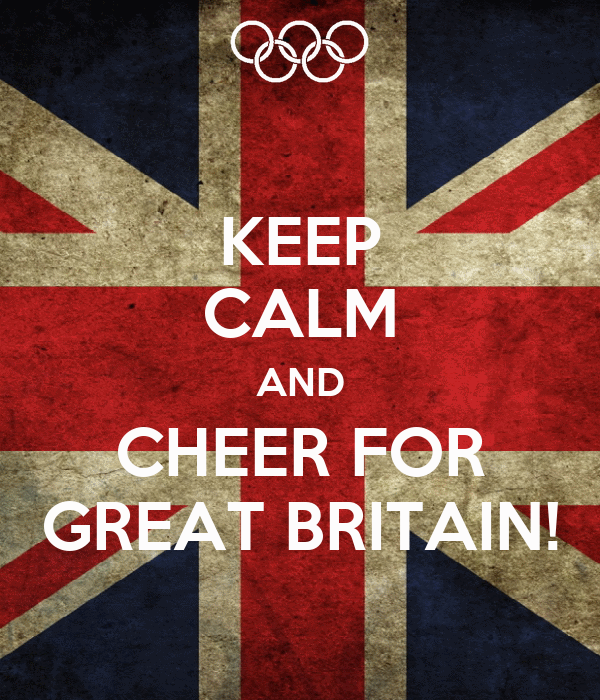 KEEP CALM AND CHEER FOR GREAT BRITAIN!