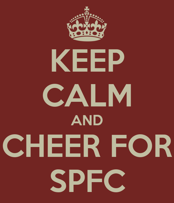 KEEP CALM AND CHEER FOR SPFC