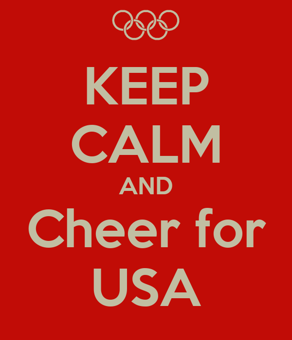 KEEP CALM AND Cheer for USA