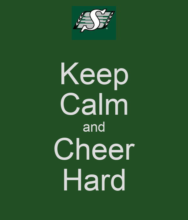 Keep Calm and Cheer Hard