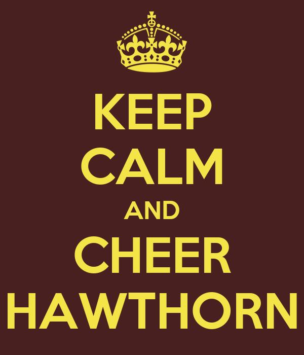 KEEP CALM AND CHEER HAWTHORN