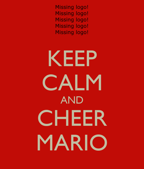 KEEP CALM AND CHEER MARIO