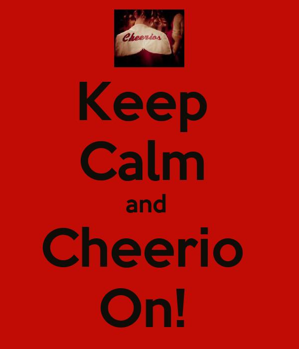 Keep  Calm  and  Cheerio  On!