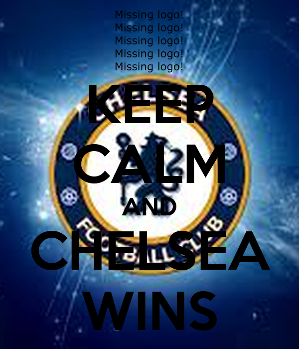 KEEP CALM AND CHELSEA WINS
