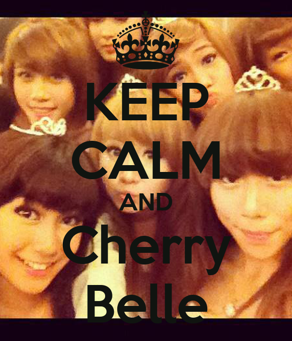 KEEP CALM AND Cherry Belle