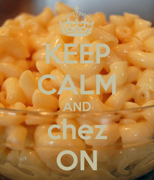 KEEP CALM AND chez ON