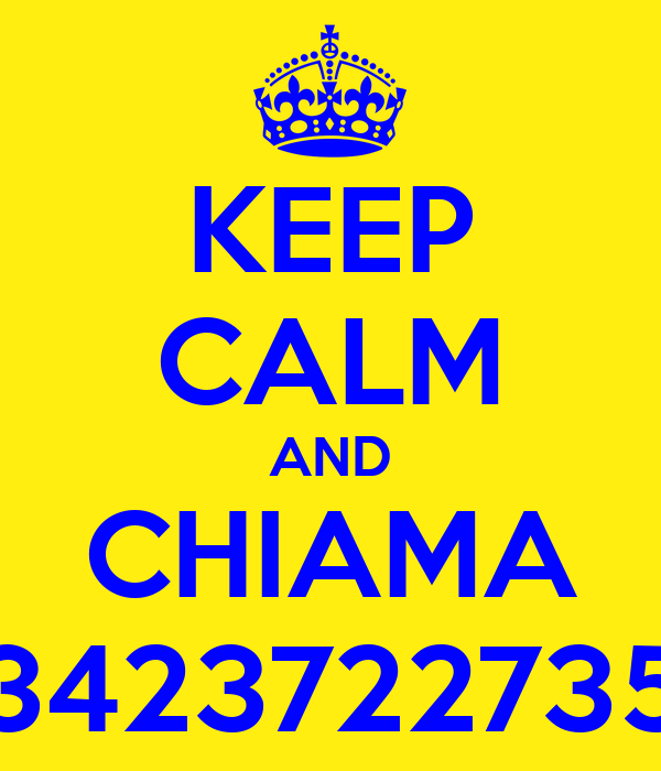 KEEP CALM AND CHIAMA 3423722735