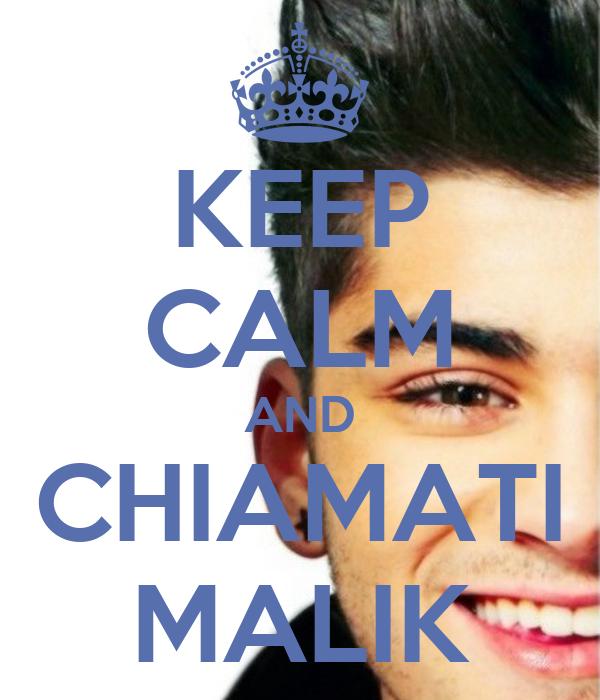 KEEP CALM AND CHIAMATI MALIK