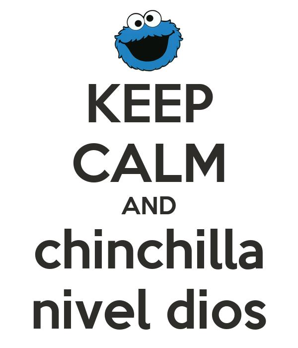 KEEP CALM AND chinchilla nivel dios