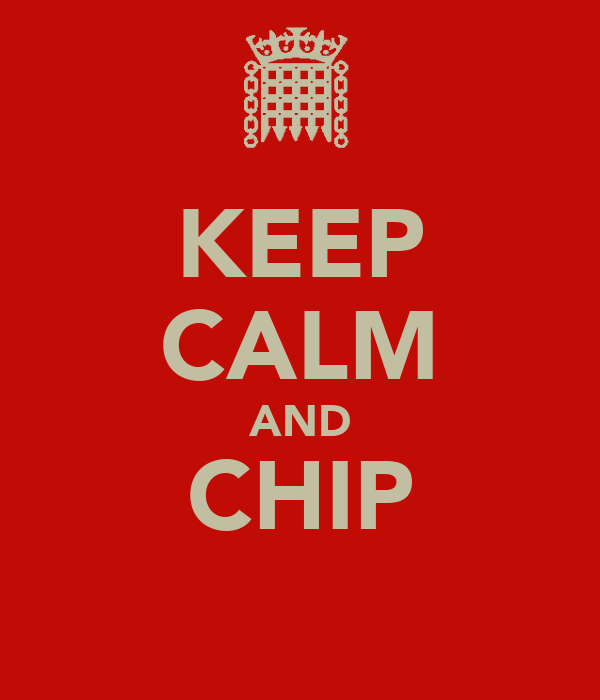 KEEP CALM AND CHIP