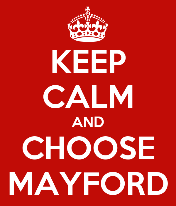 KEEP CALM AND CHOOSE MAYFORD