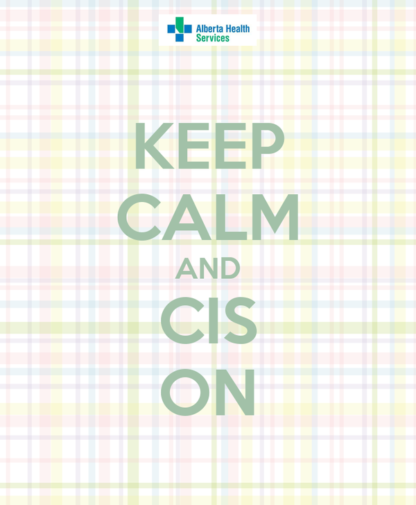 KEEP CALM AND CIS ON