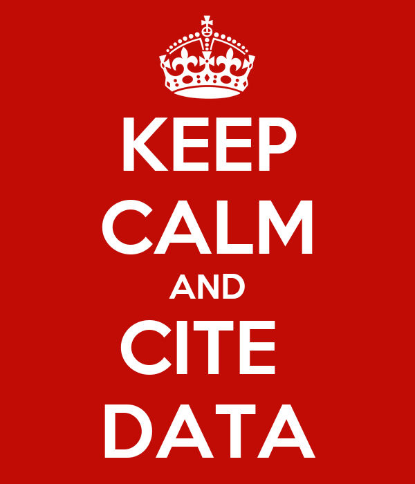 KEEP CALM AND CITE  DATA